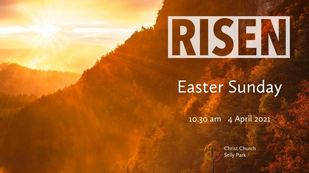 Title graphic for Easter Sunday service 4 April 2021 at 10.30 am